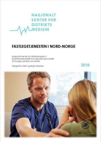 Forside rapport Fastlegetjenesten i Nord-Norge